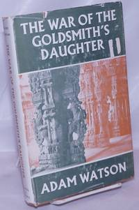 image of The War of the Goldsmith's Daughter