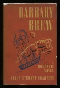Barbary Brew: A Romantic Novel