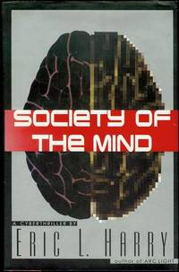 image of Society of the Mind: A Cyberthriller