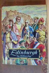 EDINBURGH From Earliest Times to the Present Day