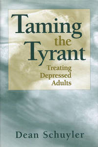 Taming the Tyrant: Treating Depressed Adults