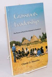 image of Grassroots leadership; the process of rural development in Zimbabwe