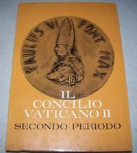 Il Concilio Vaticano II Cronache del Concilio Vaticano II: Secondo Periodo 1963-1964 Volume III