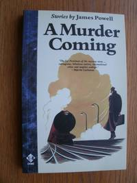 A Murder Coming by  James Powell - Paperback - Signed First Edition - 1990 - from Scene of the Crime Books and Biblio.com