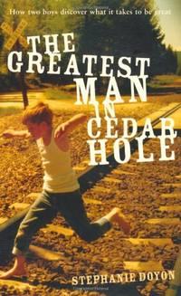 The Greatest Man in Cedar Hole