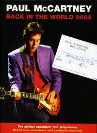 Paul McCartney - Back in the Tour 2003: Souvenir Concert Programme: The Official Collectors' Tour Programme Performed at Earls Court, London + Ticket