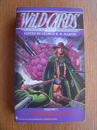 Wild Cards: Volume I by  Roger Zelazny  Walter Jon Williams - Paperback - First edition later printing - 1990 - from Scene of the Crime Books, IOBA (SKU: 17489)