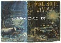 In the Wet by  Nevil Shute - First Edition - 1953 - from Aquila Books (SKU: 105356)
