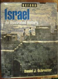 Israel: An Illustrated History (Oxford Illustrated Histories Y/A)
