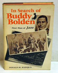 In Search of Buddy Bolden, First Man of Jazz