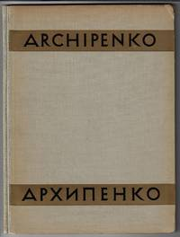 Alexandre Archipenko, Son Oeuvre