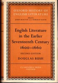 English Literature in the Earlier Seventeenth Century, 1600-1660 (Oxford History of English...