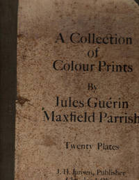 A Collection of Colour Plates by Jules Guerin, Maxfield Parrish by Jules Guerin and Maxfield Parrish - 1906-01-01
