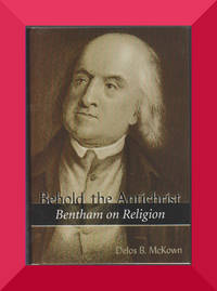 Behold the Antichrist: Bentham on Religion