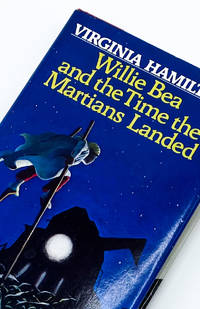 WILLIE BEA AND THE TIME THE MARTIANS LANDED