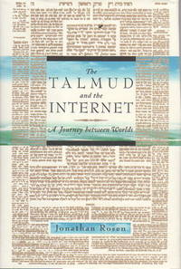 THE TALMUD AND THE INTERNET: A Journey between Worlds,