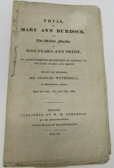 Trial of Mary Ann Burdock, for the...