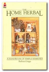 image of The Home Herbal A Handbook of Simple Remedies