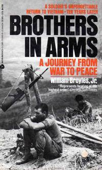 Brothers In Arms A Journey From War To Peace