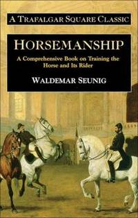 image of Horsemanship : A Comprehensive Book on Training the Horse and Its Rider