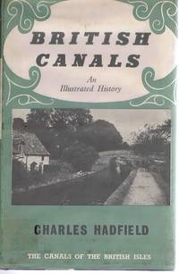British Canals: An Illustrated History
