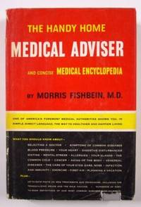 The Handy Home Medical Adviser and Concise Medical Encyclopedia
