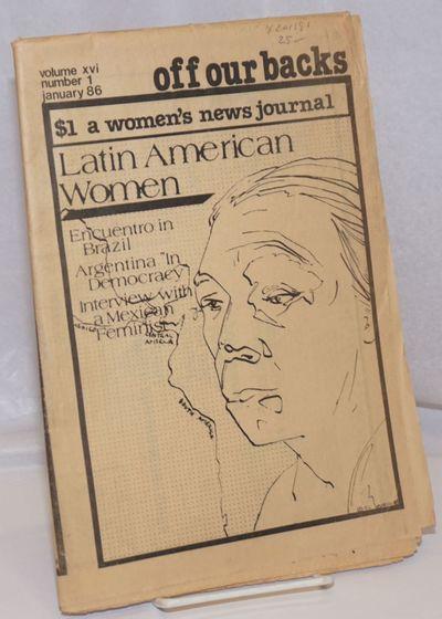 Washington DC: Off Our Backs, 1986. Newspaper. 32p., folded tabloid newspaper, photos, illustrations...
