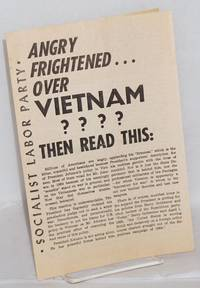 Angry... frightened... over Vietnam???  Then read this.