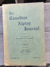 The Canadian Alpine Journal 1947 volume XXX 30 by Fleming & others (editor) - Paperback - 1st Edition  - 1947 - from JP MOUNTAIN BOOKS and Biblio.co.uk