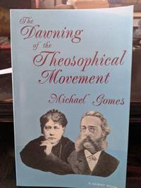 The Dawning Of The Theosophical Movement
