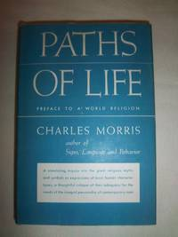 Paths of Life: Preface to a World Religion