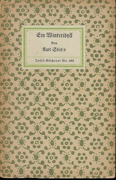 Leipzig: Im Infel- Verlag, 1920. Later Edition. Karl Stieler was a German author and lawyer. He was ...