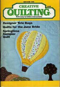 Creative Quilting Magazine (May - June 1988)