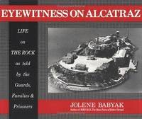 Eyewitness on Alcatraz