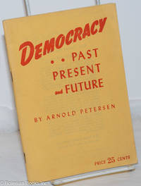 image of Democracy; past, present and future