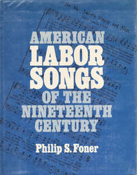 American Labor Songs of the Nineteenth Century