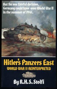 Hitler's Panzers East: World War II Reinterpreted