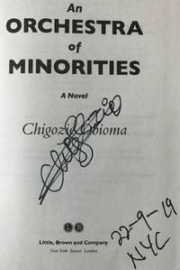 AN ORCHESTRA OF MINORITIES (SIGNED, DATED, & NYC)
