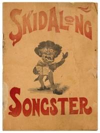 Skidalong Songster