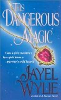 This Dangerous Magic (Sonnet Books)