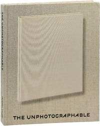 image of The Unphotographable (First Edition)
