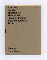 Minimal Art, USA Juni 1968 / Neue Monumente, Deutschland Juli 1968