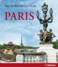ART & ARCHITECTURE PARIS by Martina Padberg - Hardcover - 2008-09-06 - from Books Express (SKU: 3833143045)