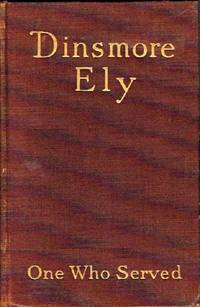 Dinsmore Ely: One Who Served