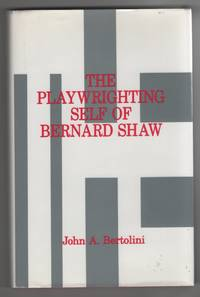 image of The Playwrighting Self of Bernard Shaw