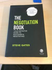 image of The Negotiation Book. Your Definitive Guide to Successful Negotiating