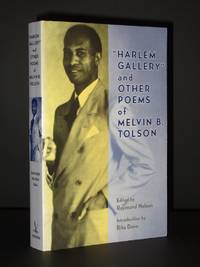 Harlem Gallery and Other Poems by Melvin B. Tolson / Raymond Nelson (Ed.) - 1999