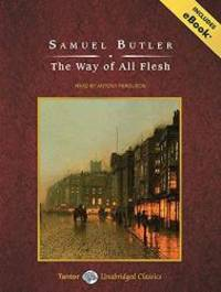 image of The Way of All Flesh (Tantor Unabridged Classics)