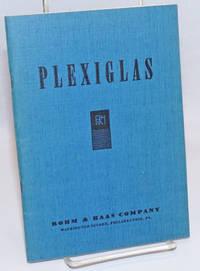 image of Plexiglas: Crystal-Clear Plastic. Second edition
