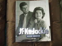 JFK & Jackie. Unseen Archives
